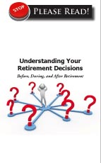 Understanding Your Retirement Decisions - cover